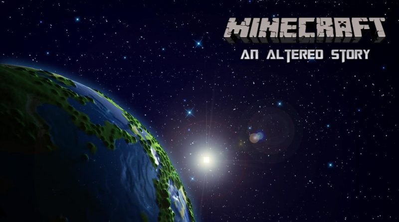 [Campagne RP] Minecraft : an altered story – Episode 3 : Débuts difficiles