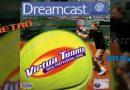 [Retro-Reality Multi] Virtua Tennis sur Dreamcast, au doigt et à la raquette !